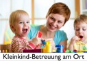 Kleinkind-Betreuung vor Ort