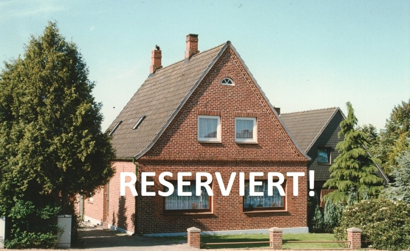 Haus ist reserviert!